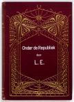 Onder de republiek door L.E. (1907), bandontwerp: Georg Rueter (1898)
