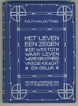Het leven een zegen - Ralph Waldo Trine, bandontwerp: Sjoerd de Roos (1904)