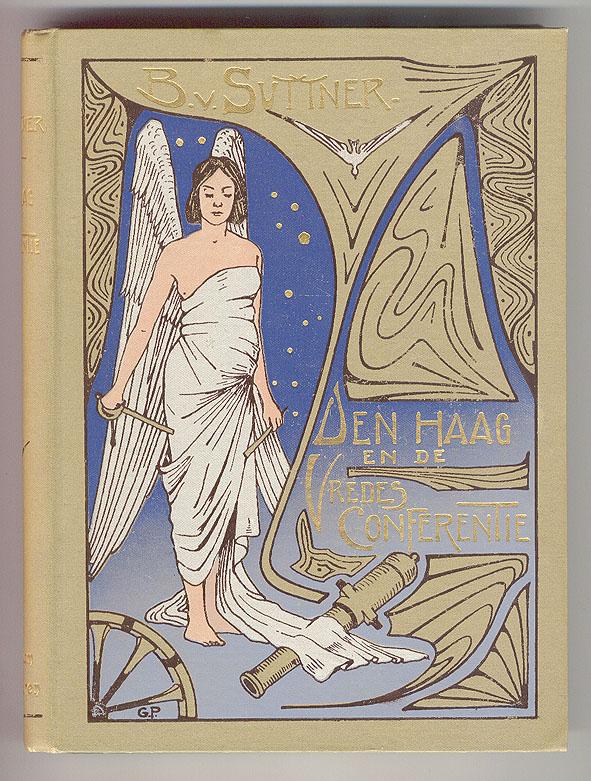 Den Haag en de Vredes-conferentie - Bertha von Suttner, ontwerp: Gustaaf van de Wall Perné (1900)