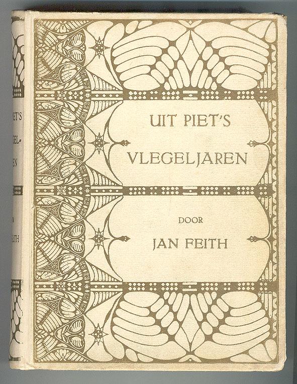 Uit Piet's vlegeljaren - Jan Feith, bandontwerp: Theo Neuhuys (ca. 1905)