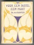 Voor een distel een mirt - Abraham Kuyper, bandontwerp: Jacobus Philippus Wormser (1932)