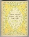 Germaansche balladen - Omer Wattez, bandontwerp: Jacobus Gerardus Veldheer (1909)