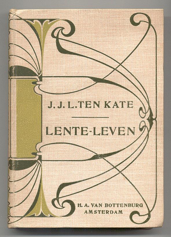 Lente-leven - J.J.L. ten Kate, bandontwerp: Anna Sipkema (1909)