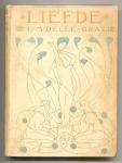 Liefde - E.M. Delle Grazie, bandontwerp: Jan Sluijters (1902)