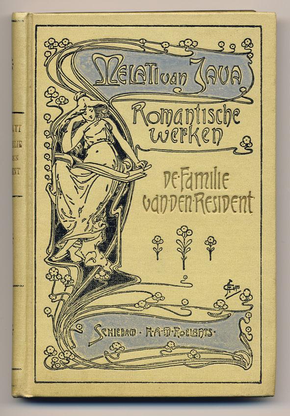 De familie van den resident - Melati van Java, serieband 'Romantische werken', ontwerp: Abraham Frans Gips (ca. 1900)