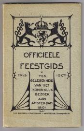 Feestgids koninklijk bezoek Amsterdam, R.W.P. de Vries jr. (1901)