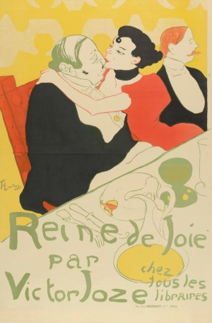 Henri de Toulouse-Lautrec, 1892 - affiche voor de roman 'Reine de joie, moeurs du demi-monde' van Victor Joze (collectie Van Gogh Museum)