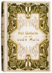 Het geheim van het oude huis door Mary van Loon, bandontwerp: Cornelia van der Hart (1914)