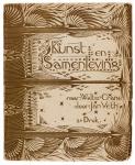 Kunst en Samenleving naar Walter Crane door Jan Verth ontwerp boekomslag Gerrit Willem Dijsselhof 1893